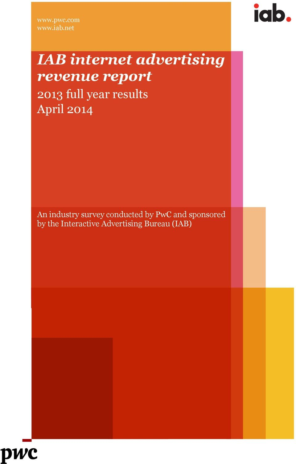 2013 full year results April 2014 An industry