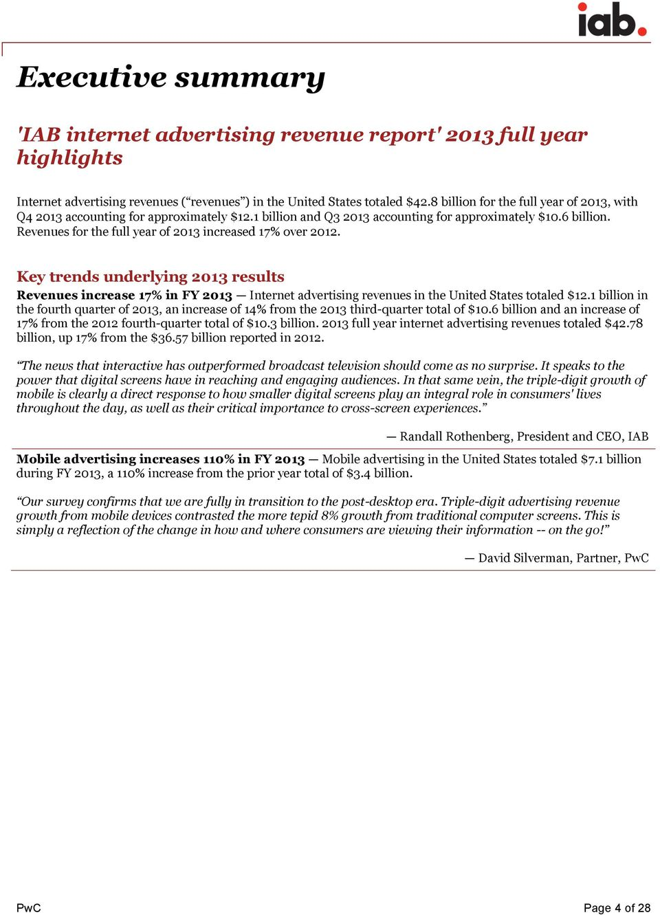 Revenues for the full year of 2013 increased 17% over 2012. Key trends underlying 2013 results Revenues increase 17% in FY 2013 Internet advertising revenues in the United States totaled $12.