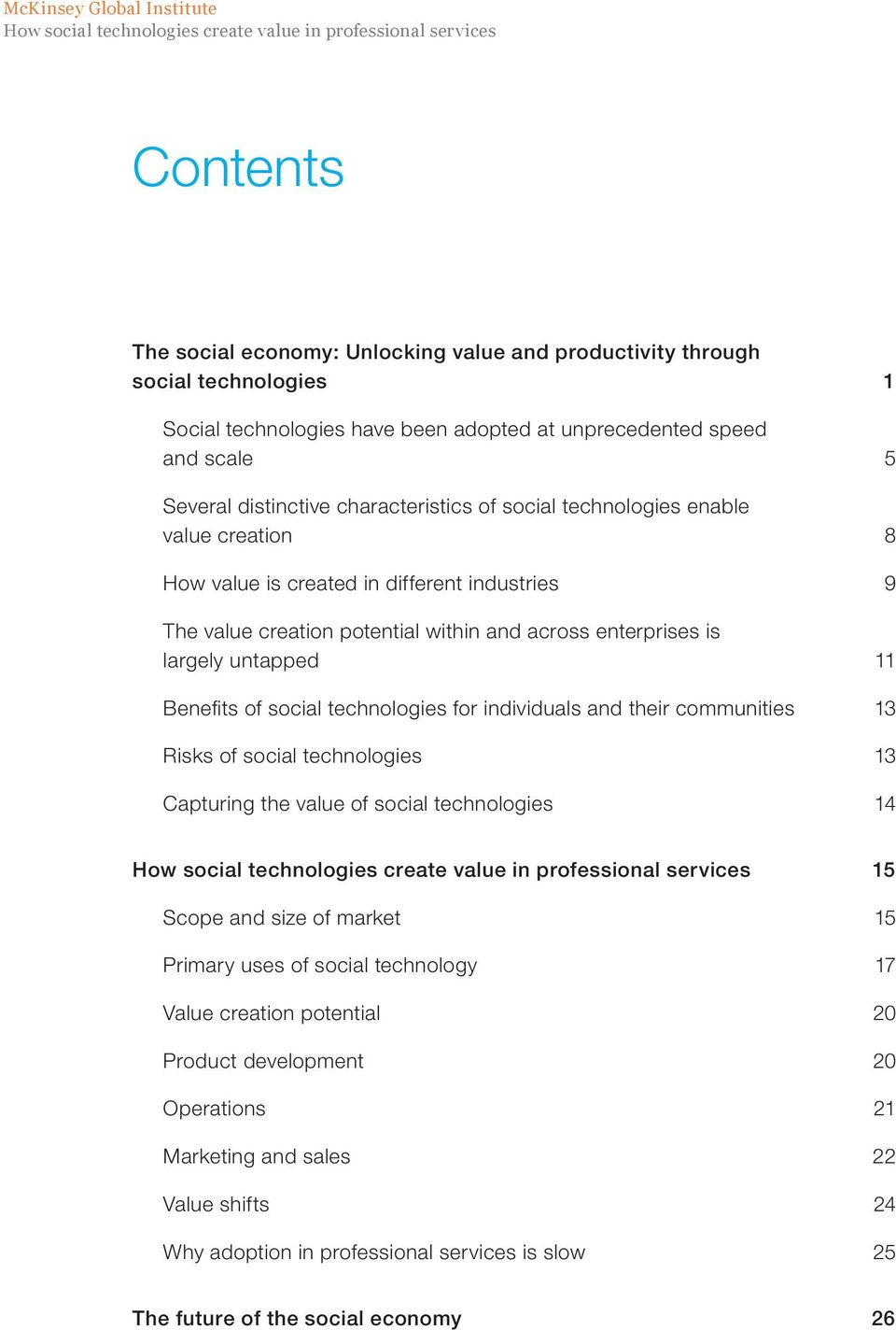 creation potential within and across enterprises is largely untapped 11 Benefits of social technologies for individuals and their communities 13 Risks of social technologies 13 Capturing the value of
