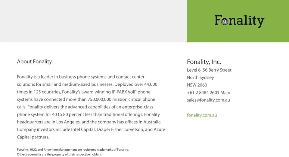Fonality delivers the advanced capabilities of an enterprise-class phone system for 40 to 80 percent less than traditional offerings.
