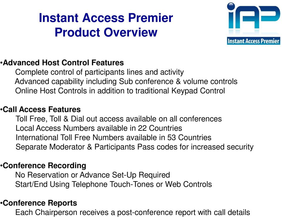 Premier Quality Automated Conference Calling  No