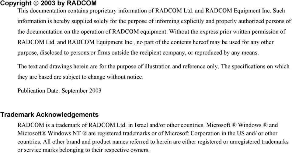 Without the express prior written permission of RADCOM Ltd. and RADCOM Equipment Inc.