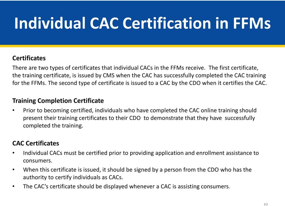 Training, Certification, and Recertification for Certified ...