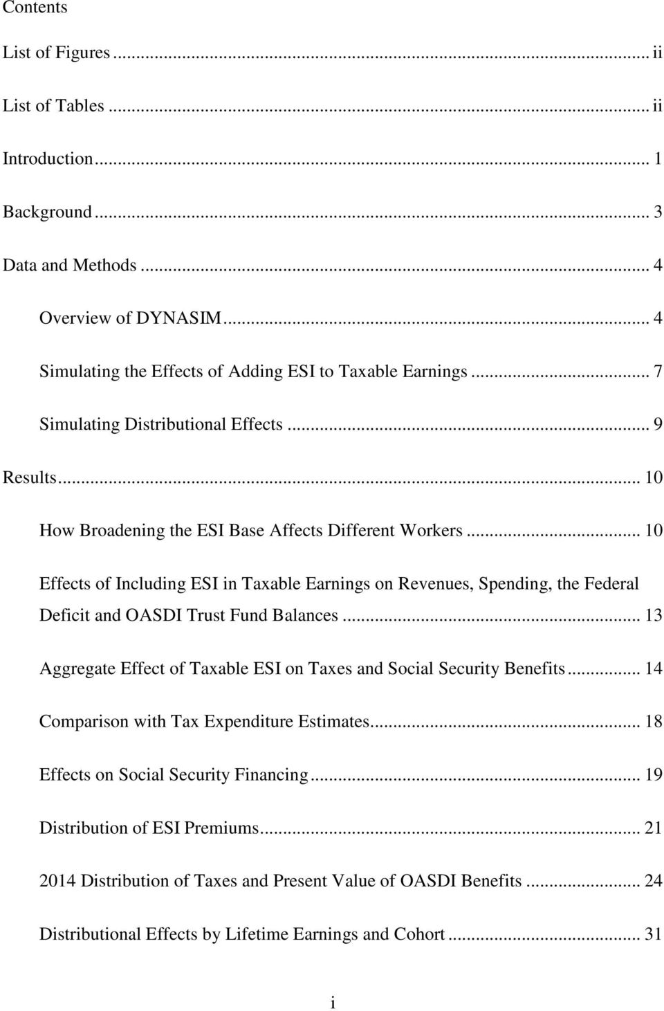 .. 10 Effects of Including ESI in Taxable Earnings on Revenues, Spending, the Federal Deficit and OASDI Trust Fund Balances.