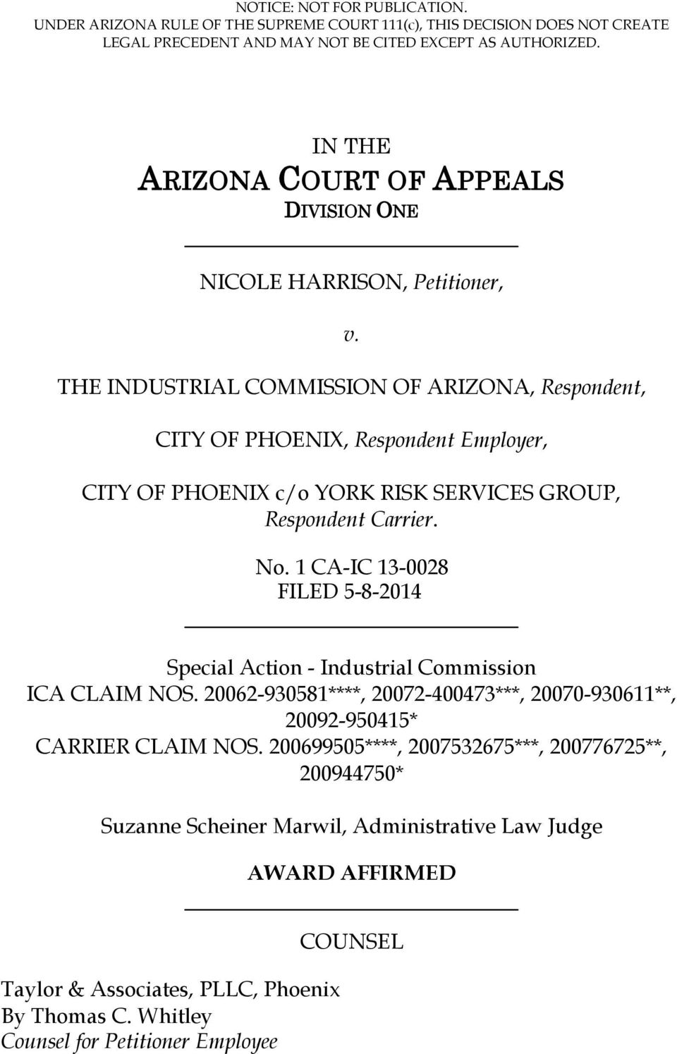 THE INDUSTRIAL COMMISSION OF ARIZONA, Respondent, CITY OF PHOENIX, Respondent Employer, CITY OF PHOENIX c/o YORK RISK SERVICES GROUP, Respondent Carrier. No.