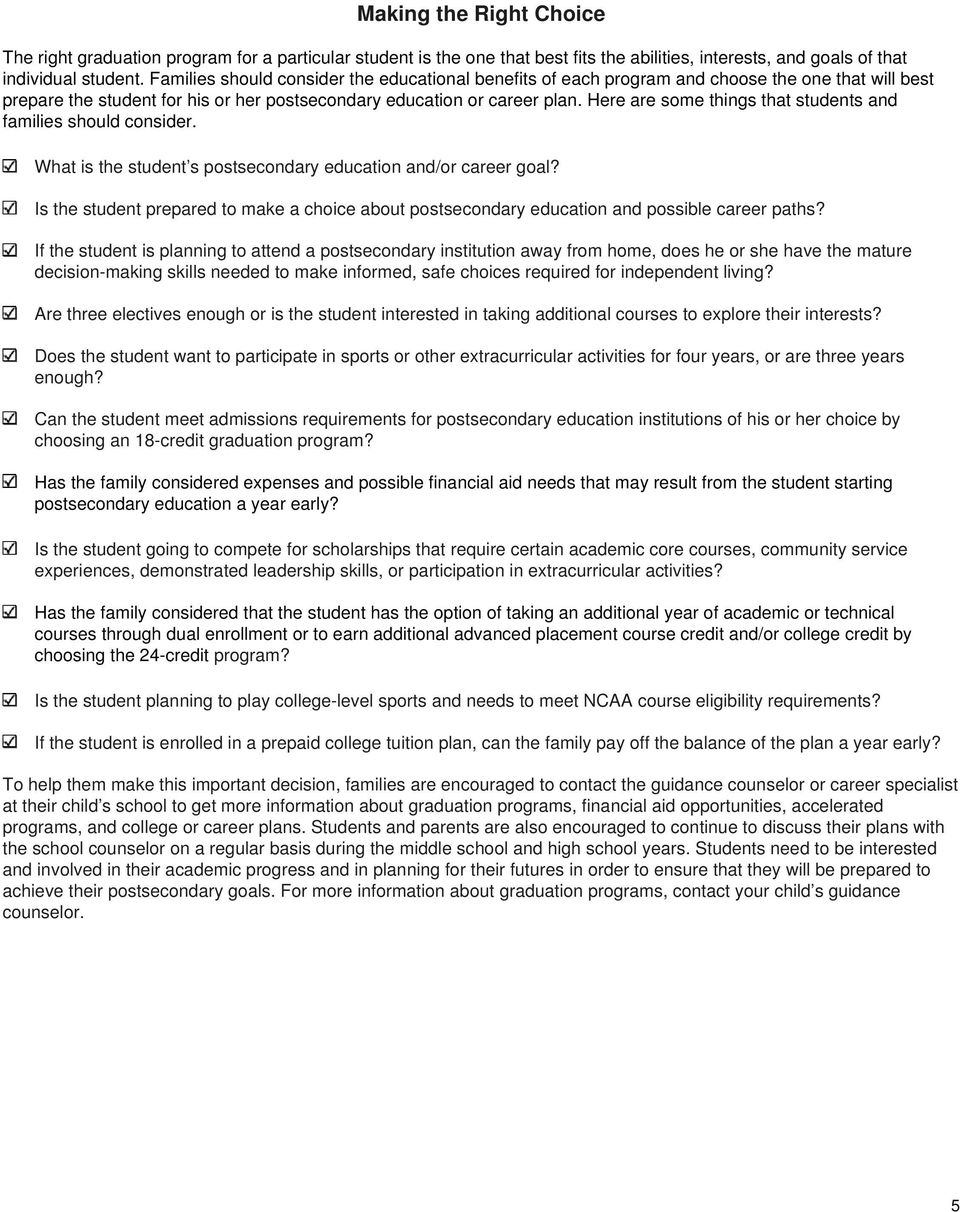 Here are some things that students and families should consider. What is the student s postsecondary education and/or career goal?