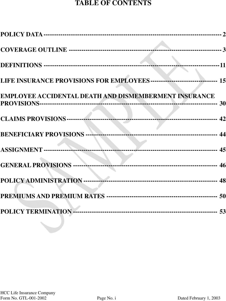 PROVISIONS FOR EMPLOYEES-------------------------------- 15 EMPLOYEE ACCIDENTAL DEATH AND DISMEMBERMENT INSURANCE