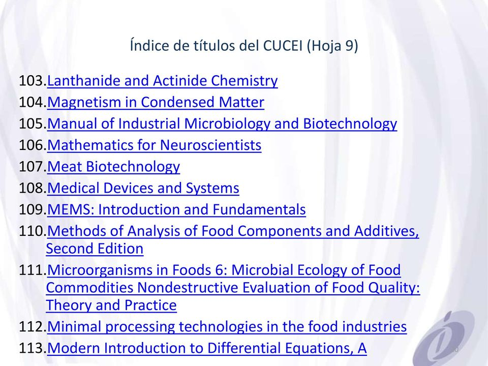 MEMS: Introduction and Fundamentals 110.Methods of Analysis of Food Components and Additives, Second Edition 111.