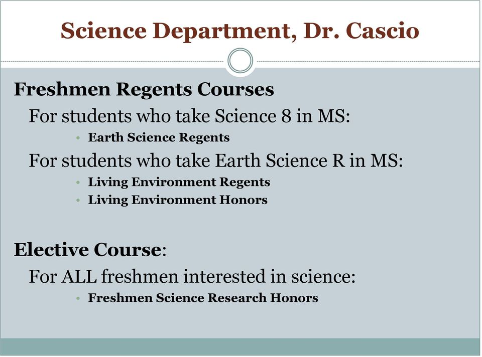 Earth Science Regents For students who take Earth Science R in MS: Living