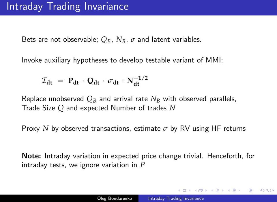 unobserved Q B and arrival rate N B with observed parallels, Trade Size Q and expected Number of trades N Proxy