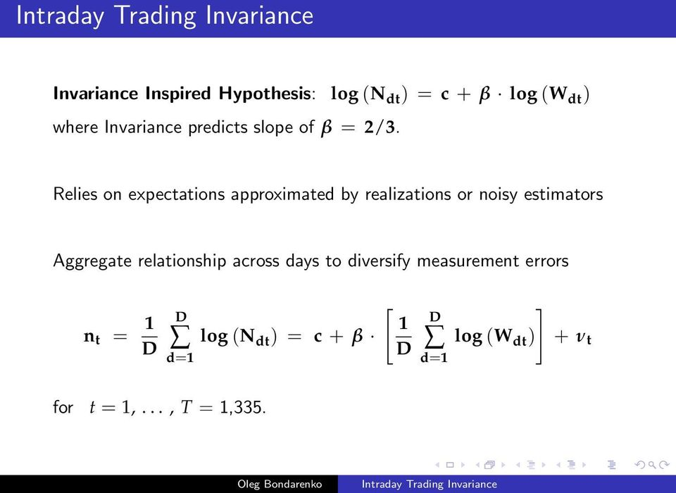 Relies on expectations approximated by realizations or noisy estimators Aggregate