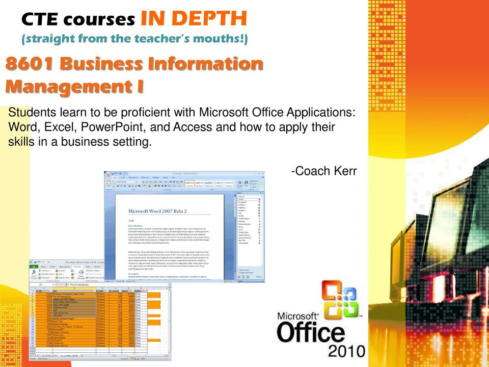 Microsoft Office Applications: Word, Excel, PowerPoint,