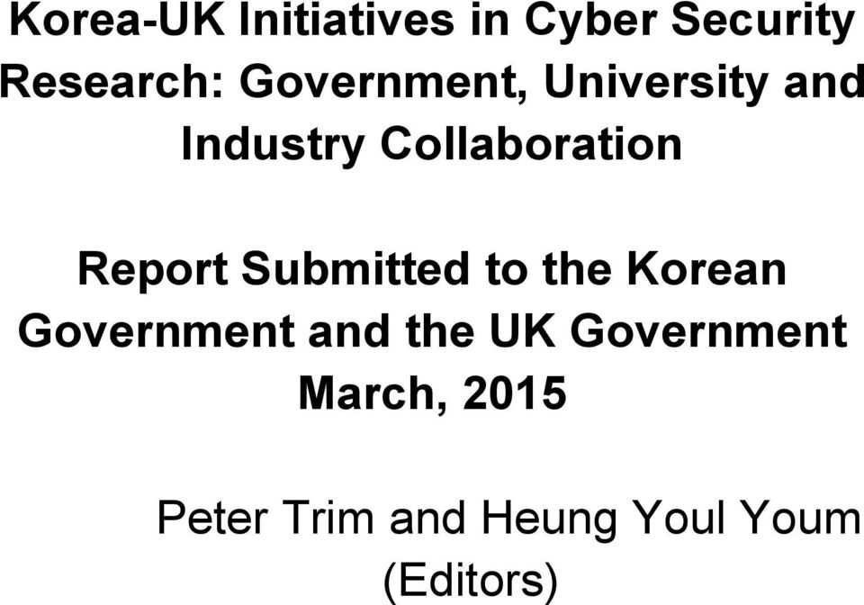 Report Submitted to the Korean Government and the UK