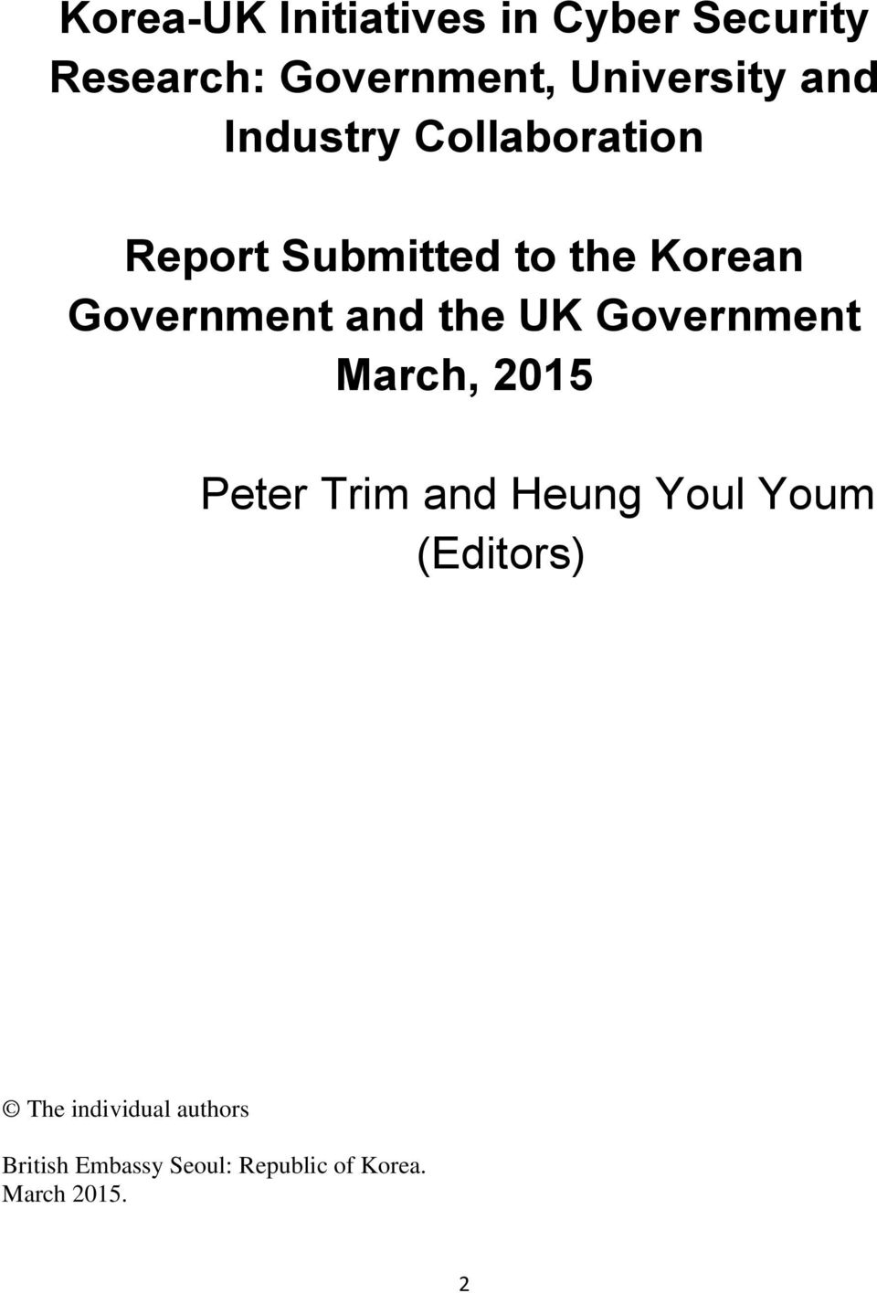 the UK Government March, 2015 Peter Trim and Heung Youl Youm (Editors)