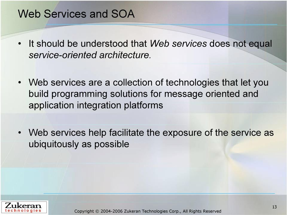 Web services are a collection of technologies that let you build programming