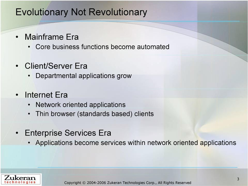 Network oriented applications Thin browser (standards based) clients