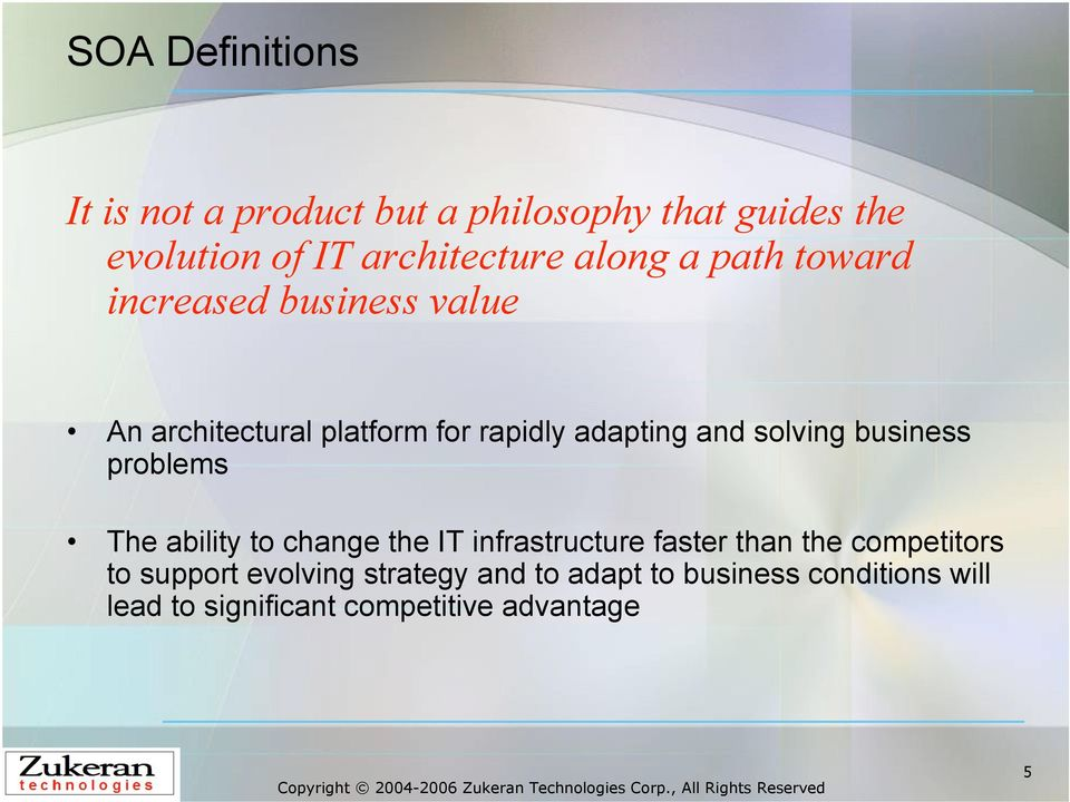 solving business problems The ability to change the IT infrastructure faster than the competitors to