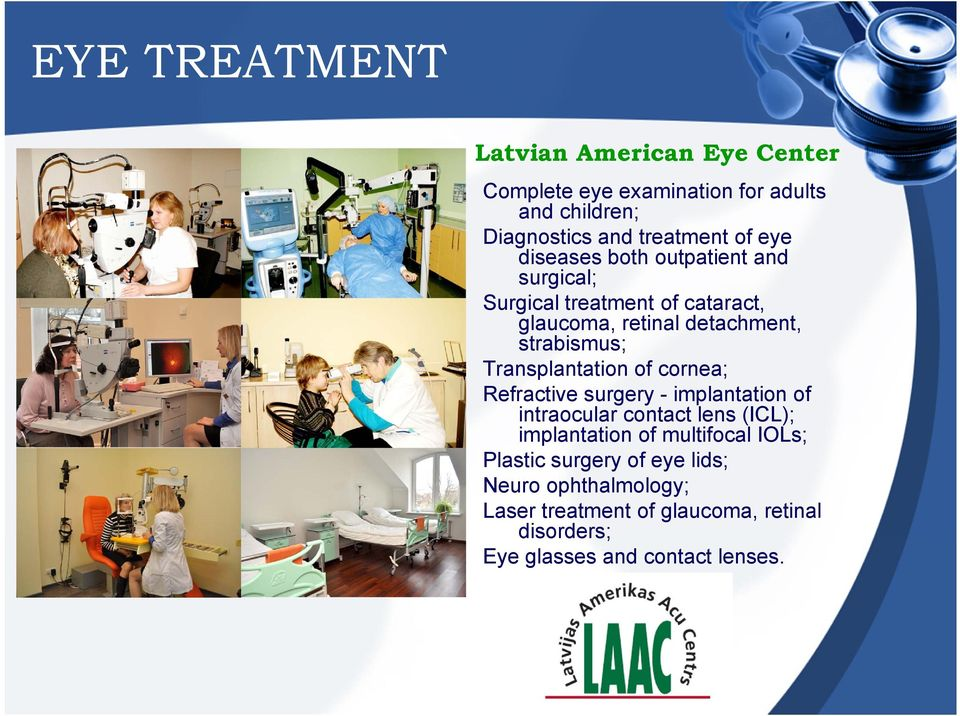 Transplantation of cornea; Refractive surgery - implantation of intraocular contact lens (ICL); implantation of multifocal