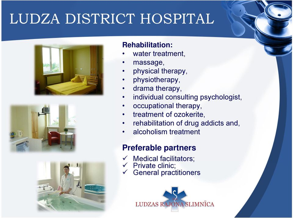 occupational therapy, treatment of ozokerite, rehabilitation of drug addicts and,