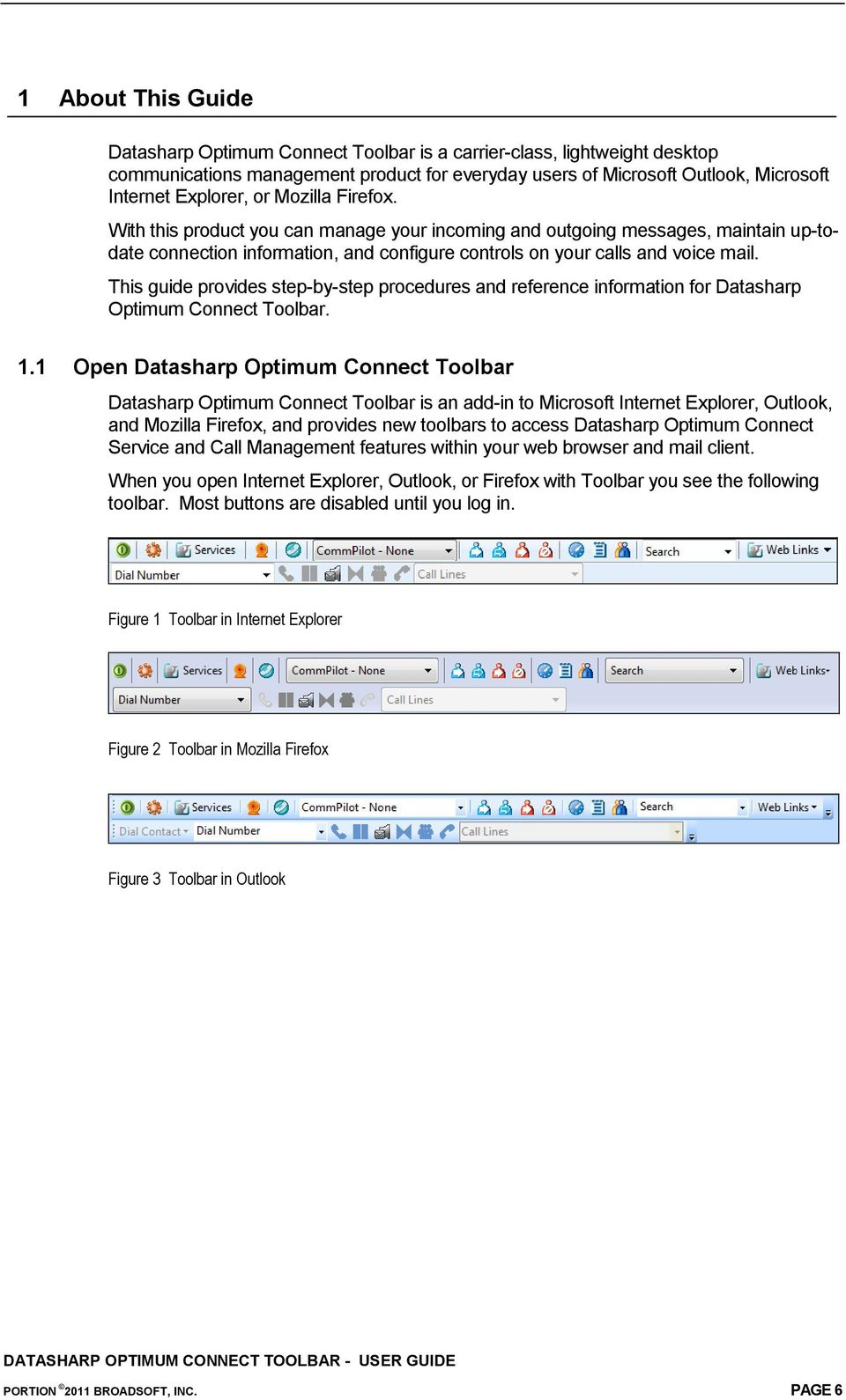 This guide provides step-by-step procedures and reference information for Datasharp Optimum Connect Toolbar. 1.