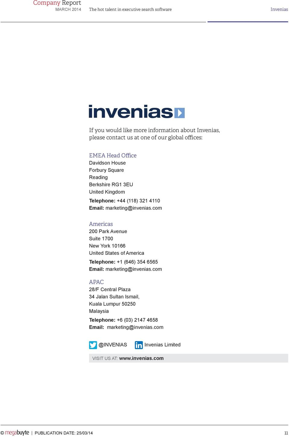 com Americas 200 Park Avenue Suite 1700 New York 10166 United States of America Telephone: +1 (646) 354 6565 Email: marketing@invenias.