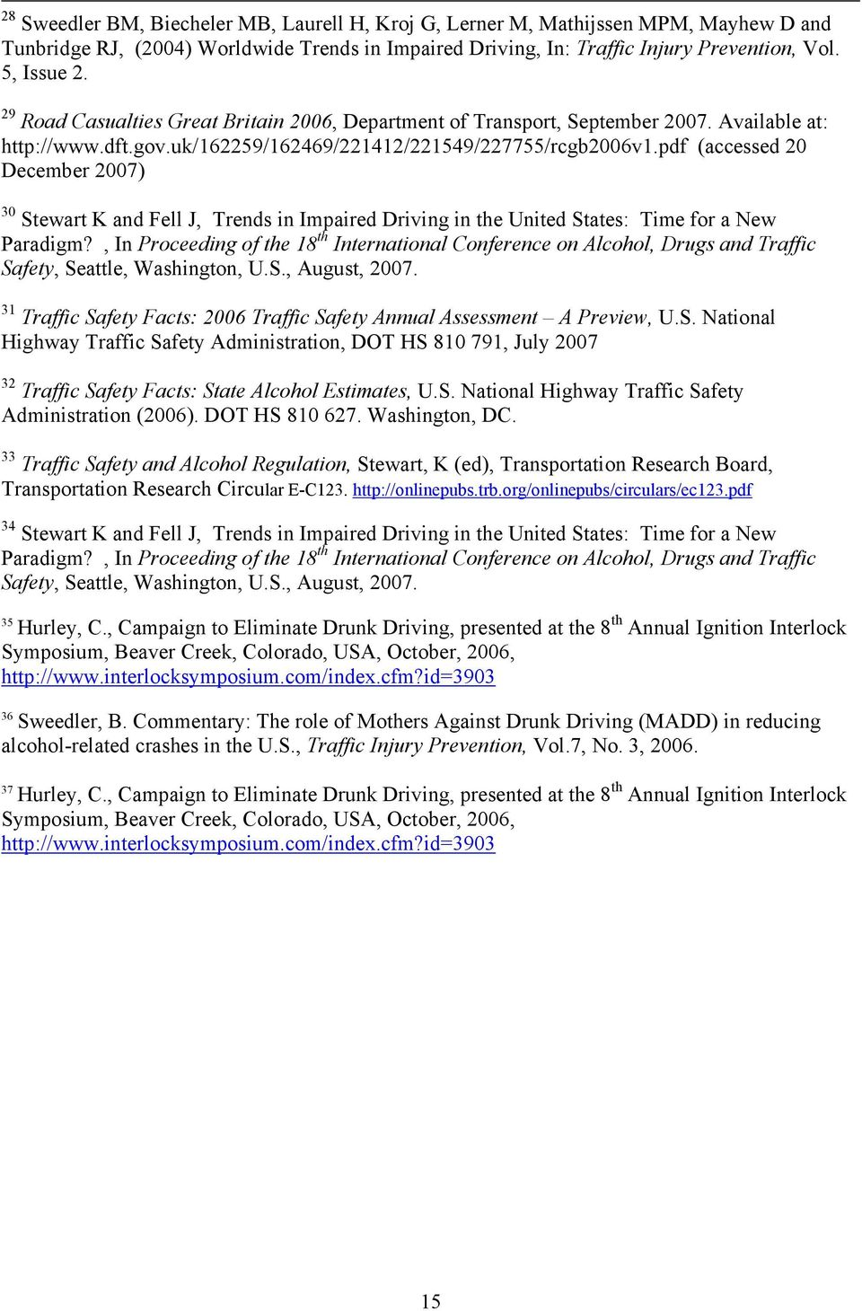 pdf (accessed 20 December 2007) 30 Stewart K and Fell J, Trends in Impaired Driving in the United States: Time for a New Paradigm?