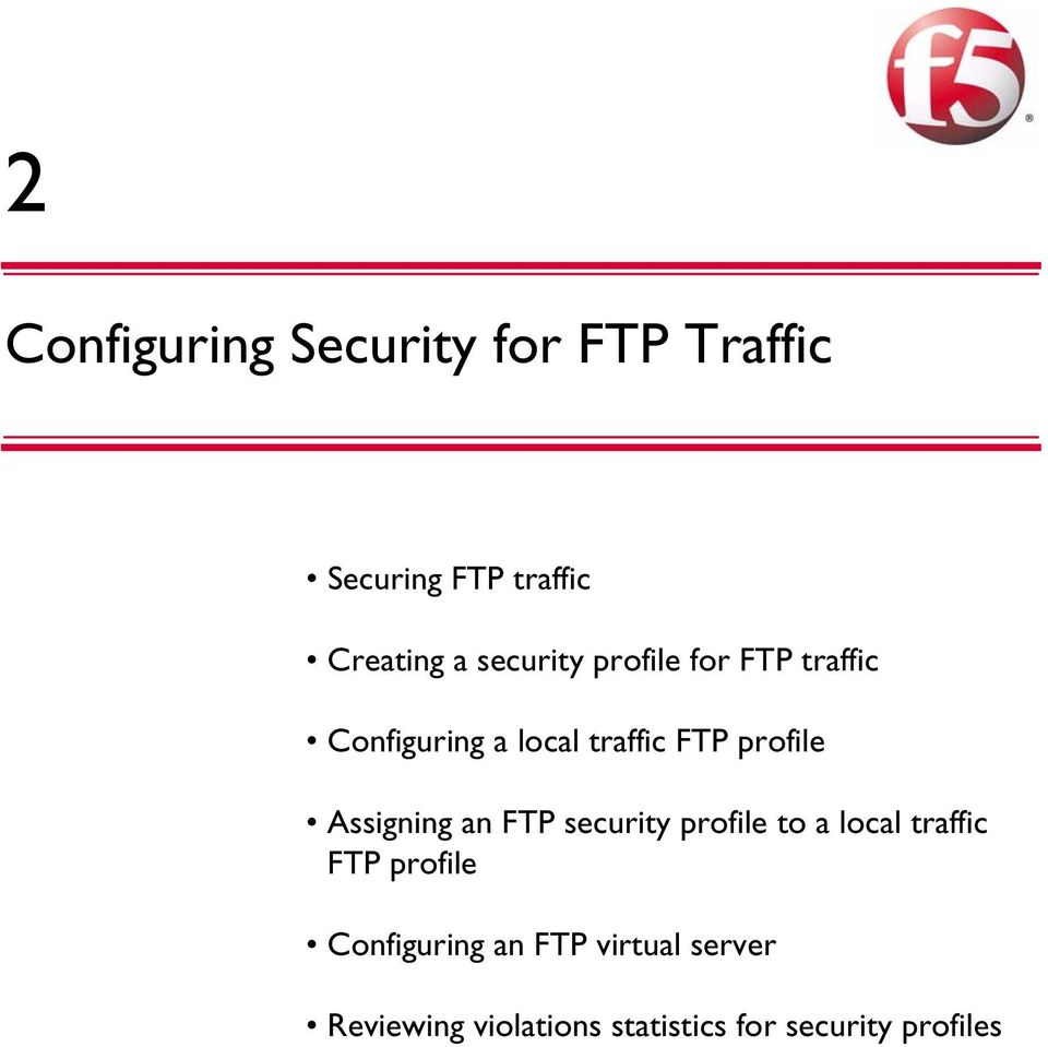 Assigning an FTP security profile to a local traffic FTP profile