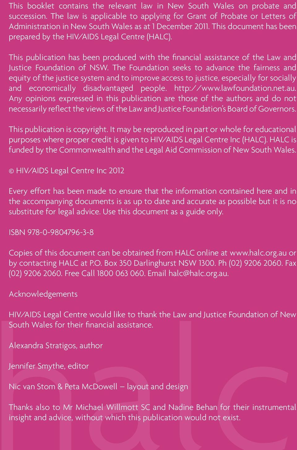 This publication has been produced with the financial assistance of the Law and Justice Foundation of NSW.