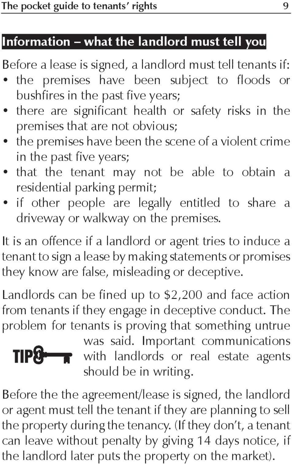 not be able to obtain a residential parking permit; if other people are legally entitled to share a driveway or walkway on the premises.