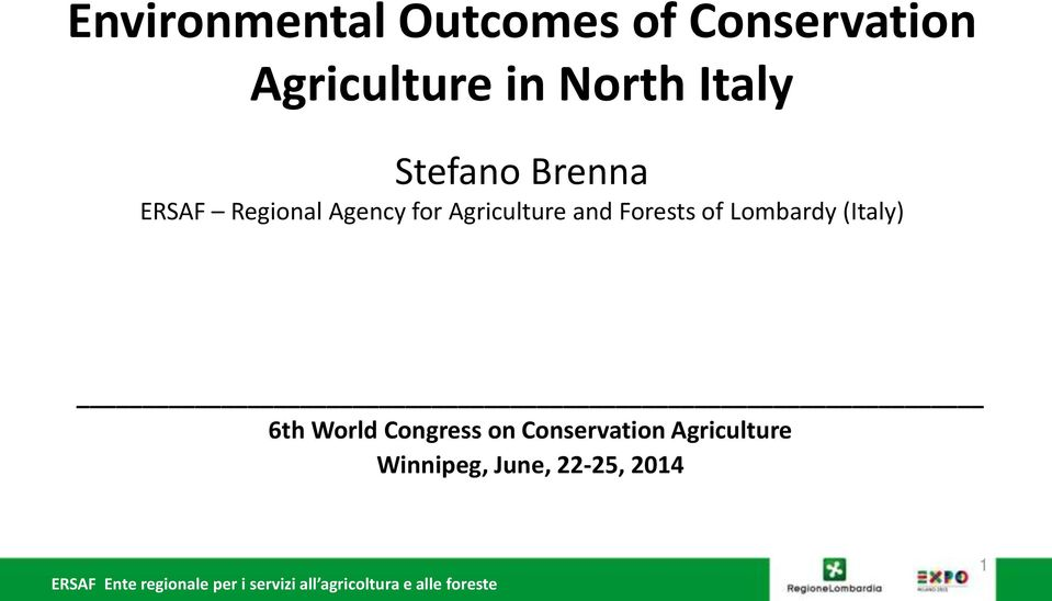 Agriculture and Forests of Lombardy (Italy) 6th World
