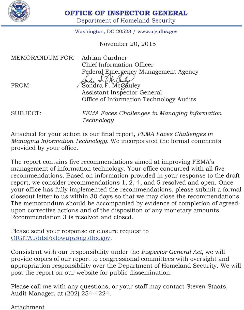 Challenges in Managing Information Technology. We incorporated the formal comments provided by your office.