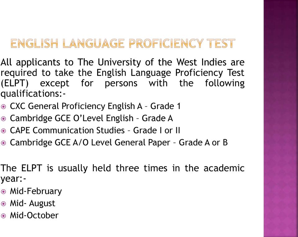 Cambridge GCE O Level English Grade A CAPE Communication Studies Grade I or II Cambridge GCE A/O Level General