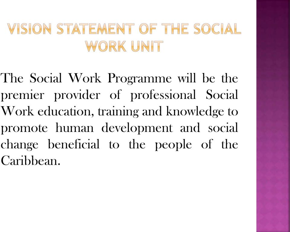 training and knowledge to promote human development