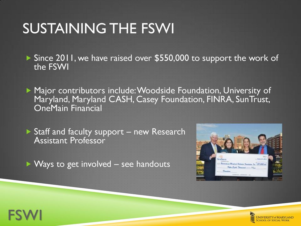 Maryland CASH, Casey Foundation, FINRA, SunTrust, OneMain Financial Staff and