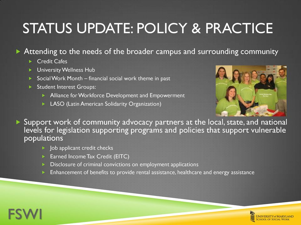 advocacy partners at the local, state, and national levels for legislation supporting programs and policies that support vulnerable populations Job applicant credit checks