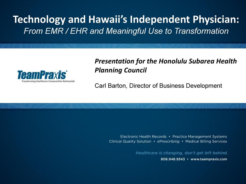 Presentation for the Honolulu Subarea Health