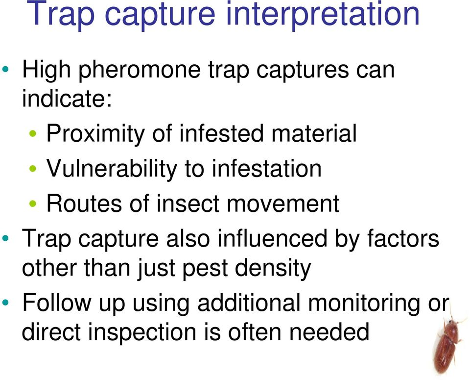 insect movement Trap capture also influenced by factors other than just