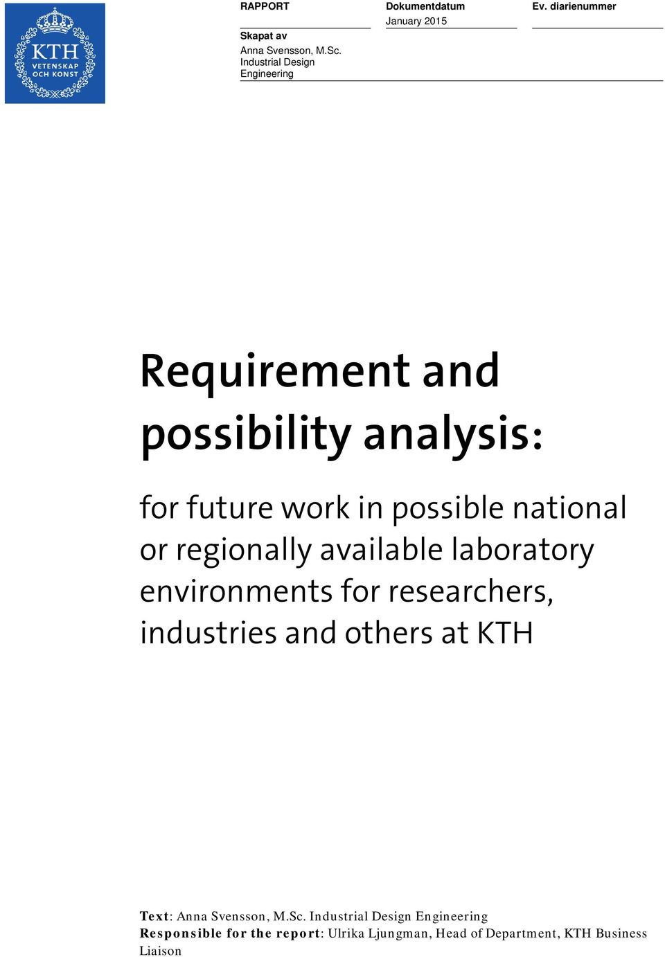 national or regionally available laboratory environments for researchers, industries and others