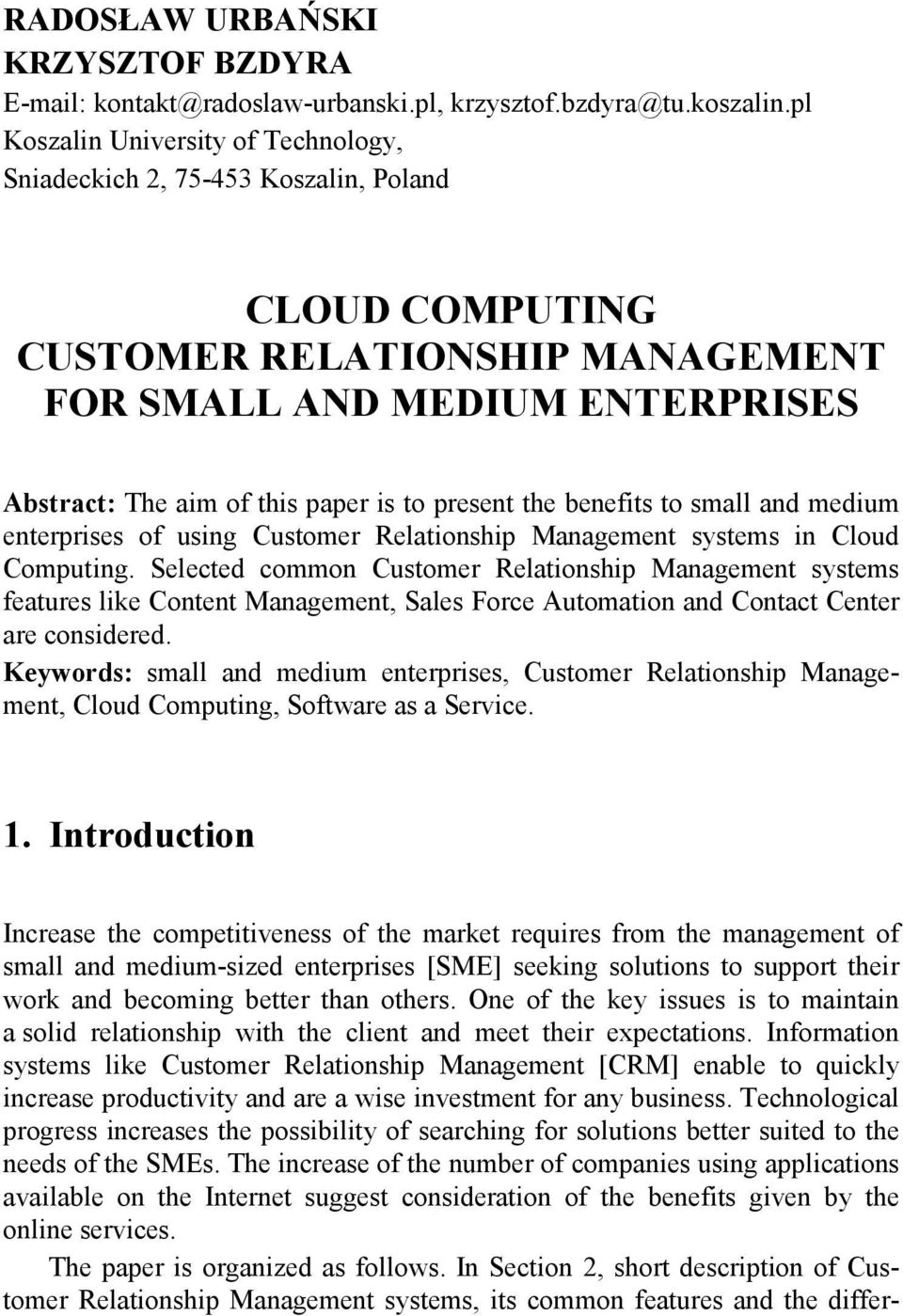 present the benefits to small and medium enterprises of using Customer Relationship Management systems in Cloud Computing.