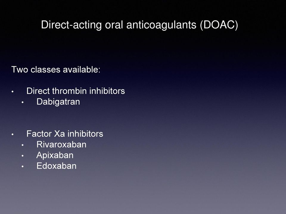 thrombin inhibitors Dabigatran Factor