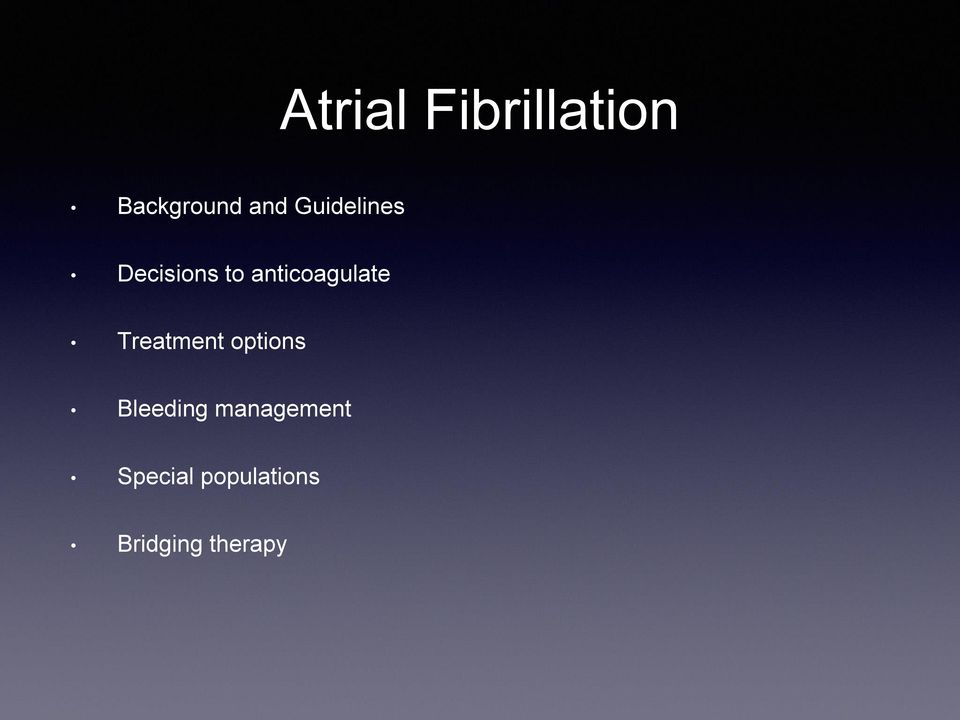 anticoagulate Treatment options