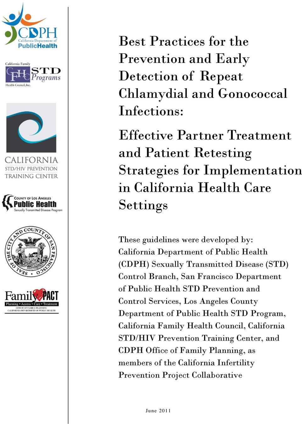 Control Branch, San Francisco Department of Public Health STD Prevention and Control Services, Los Angeles County Department of Public Health STD Program, California Family