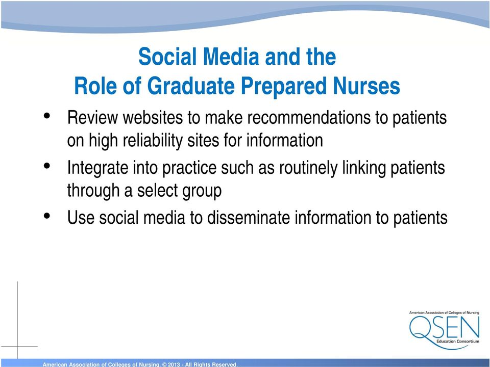 information Integrate into practice such as routinely linking patients