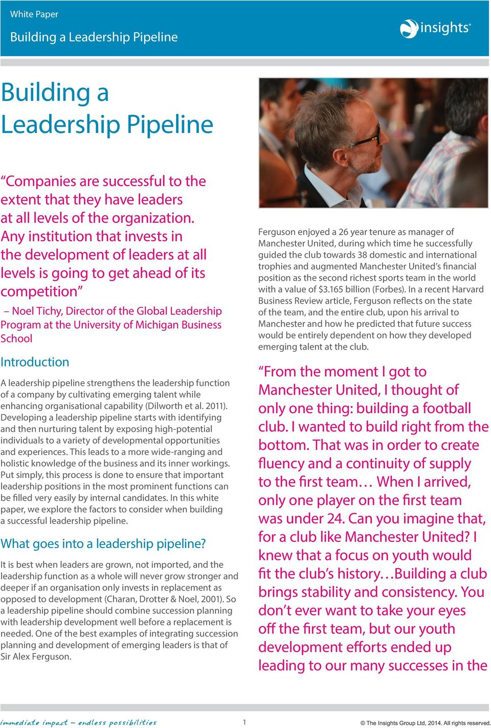 Business School Introduction A leadership pipeline strengthens the leadership function of a company by cultivating emerging talent while enhancing organisational capability (Dilworth et al. 2011).