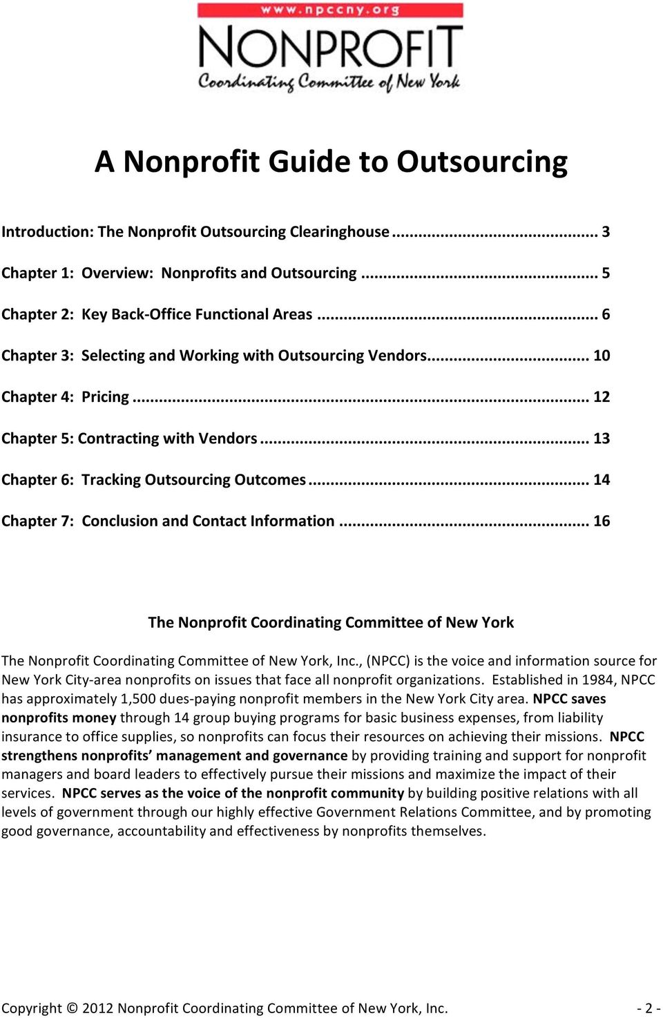 .. 14 Chapter7:ConclusionandContactInformation... 16 TheNonprofitCoordinatingCommitteeofNewYork TheNonprofitCoordinatingCommitteeofNewYork,Inc.