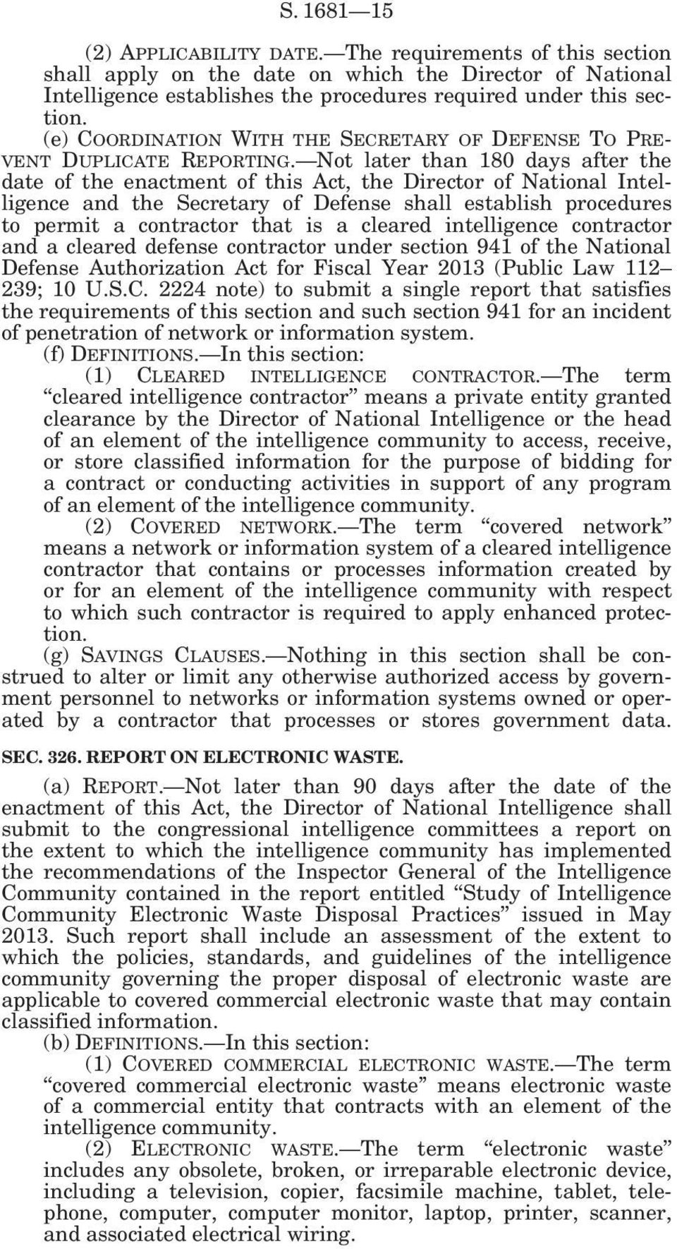 Not later than 180 days after the date of the enactment of this Act, the Director of National Intelligence and the Secretary of Defense shall establish procedures to permit a contractor that is a