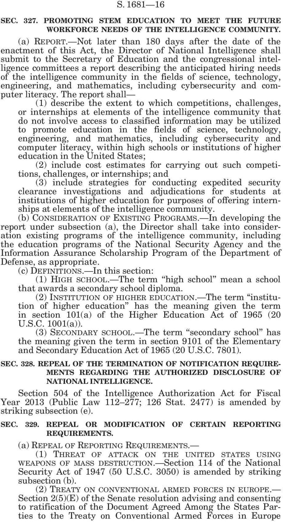 report describing the anticipated hiring needs of the intelligence community in the fields of science, technology, engineering, and mathematics, including cybersecurity and computer literacy.