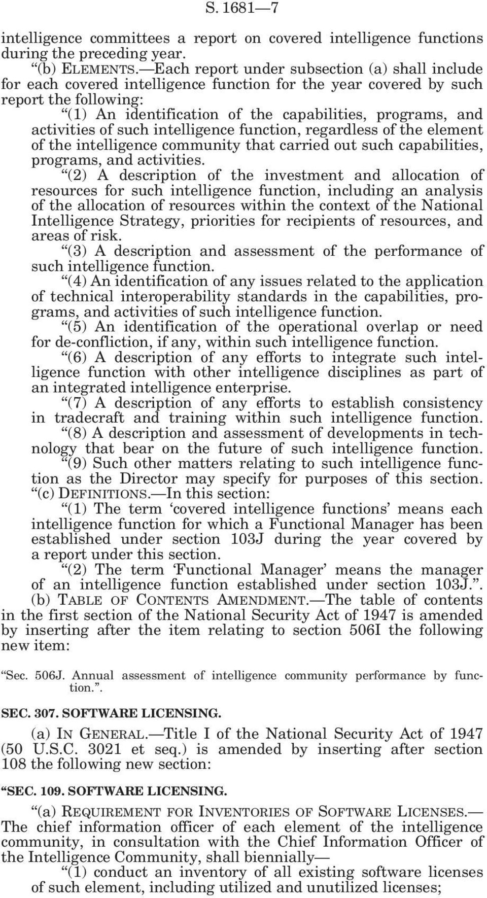 activities of such intelligence function, regardless of the element of the intelligence community that carried out such capabilities, programs, and activities.