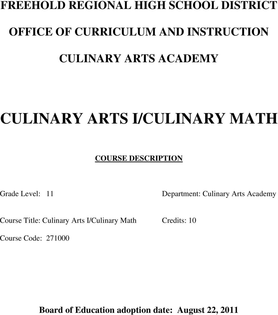 Level: 11 Department: Culinary Arts Academy Course Title: Culinary Arts
