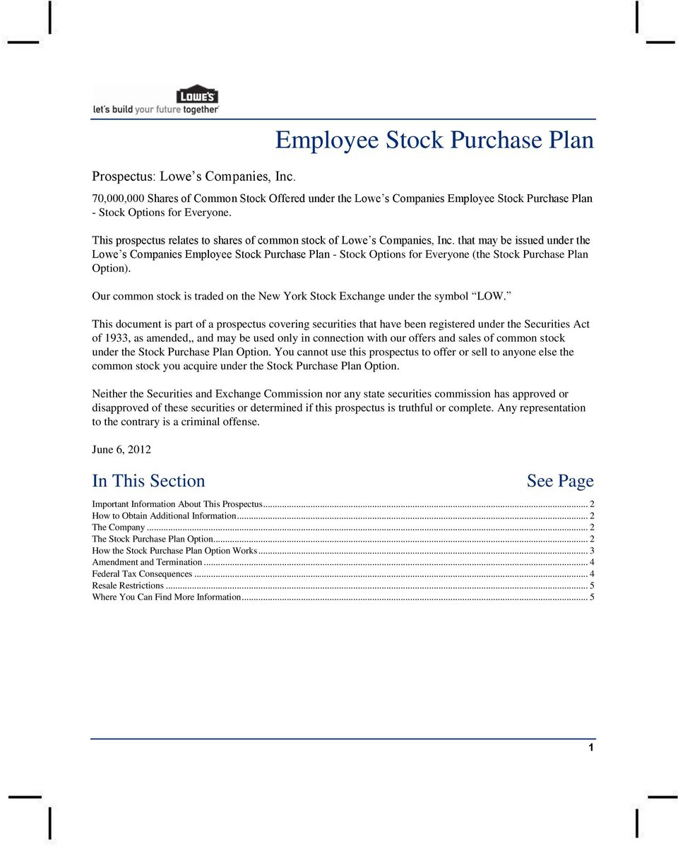that may be issued under the Lowe s Companies Employee Stock Purchase Plan - Stock Options for Everyone (the Stock Purchase Plan Option).
